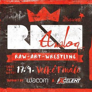 RAW ART WRESTLING - FINÁLE